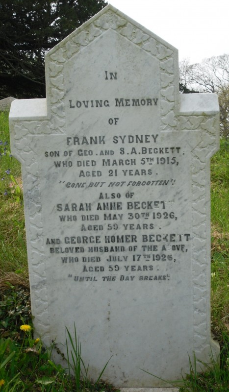 The Beckett family grave in St. George. Frank Sydney is entitled to a war grave headstone from the Commonwealth War Graves Commission though this has never been supplied. If any descendants see this article and feel that the provision of a war grave headstone would be appropriate please make contact for details of how this can be achieved.